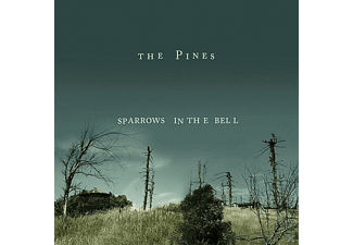 The Pines - Sparrows In The Bell - (CD)