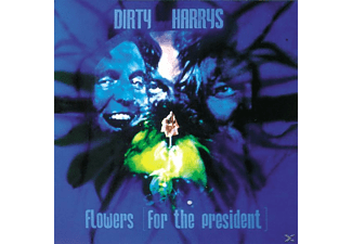 Dirty Harrys - Flowers For The President [CD]