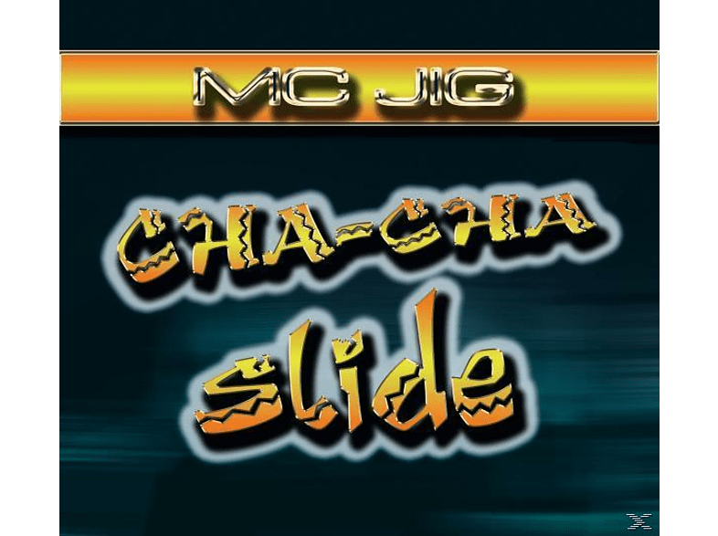 Mc Jig - Cha-Cha Slide [Maxi Single CD]