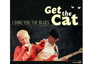 Get The Cat - I Sing You The Blues - (CD)