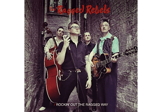 Ragged Rebels - ROCKIN OUT THE RAGGED WAY - (Vinyl)