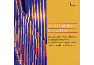 Johannes Matthias Michel - Colors Of Pipe Organ Jazz - (CD)