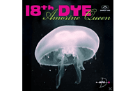 18th Dye - Amorine Queen [CD]