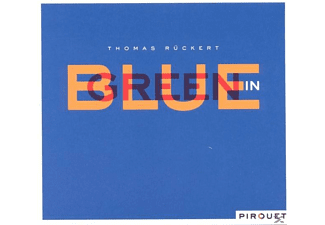 Thomas Rückert, Rückert.Thomas - Blue In Green - (CD)