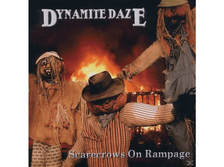 Dynamite Daze - Scarecrows On Rampage [CD]