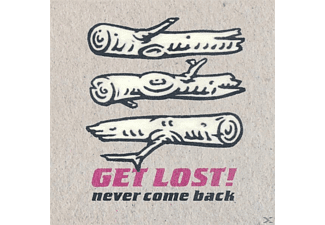 Get Lost! - Never Come Back - (Vinyl)