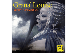Louise Grana - Gettin' Kinda Rough - (CD)