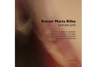 Barthelmeus,K.-H./Alonso,L./Draganic,R./vom Hofe,A - Rainer Maria Rilke-Lyrik Jazz Lyrik - (CD)