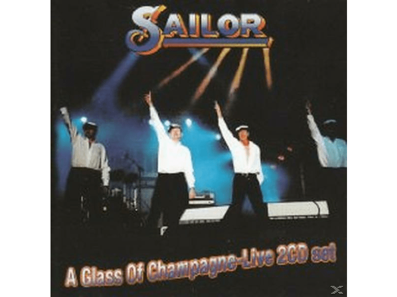 Sailor - A Glass Of Champagne-Live! [CD]