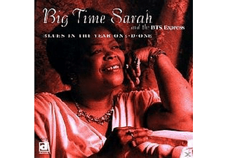 Big Time Sarah And The Bts Express - Blues In The Year One-D-One - (CD)