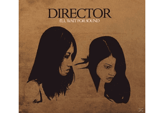 The Director - I'll Wait For Sound - (CD)