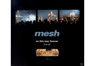 Mesh - On This Tour Forever (Live) - (CD)