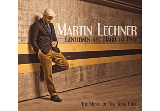 Martin Lechner - Gentlemen Are Hard To Find (The Music Of Nat King - (CD)