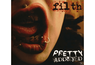 Pretty Addicted - Filth - (CD)