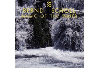 Bernd Scholl - Magic Of The Water - (CD)