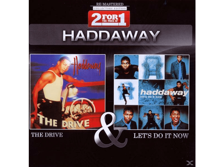 Haddaway - Collectors Edition: The Drive & Let's Do It Now [CD]