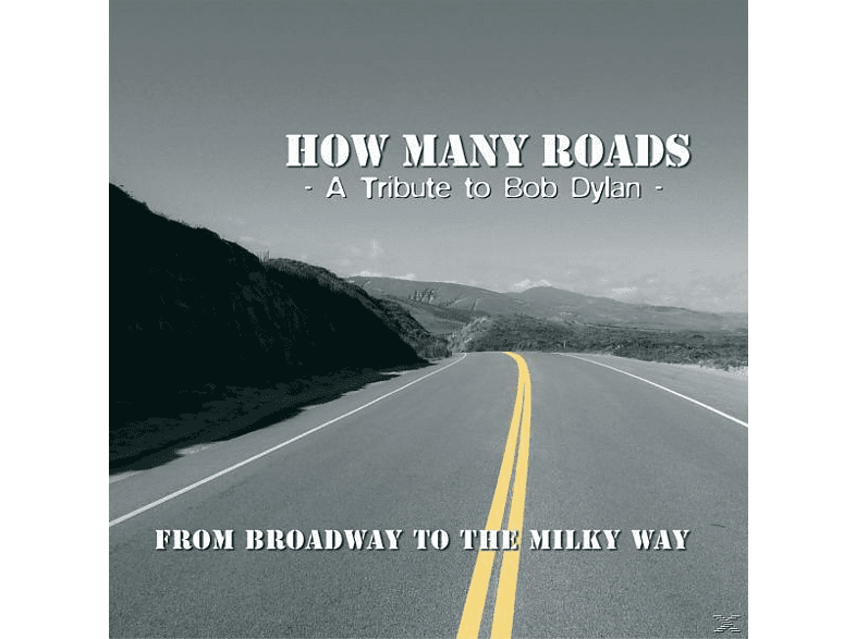 How Many Roads - From Broadway To The Milky Way-A Tribute To Bob Dy [CD]
