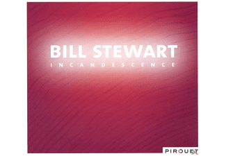 Bill Stewart - Incandescence - (CD)