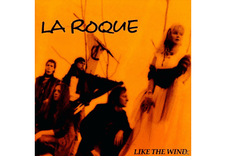 La Roque - Like The Wind - (CD)