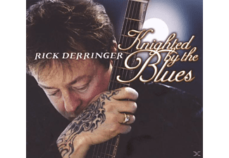 Rick Derringer - Knighted By The Blues - (CD)