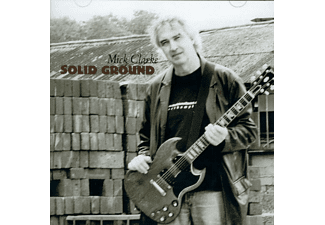 Mick Clarke - Solid Ground - (CD)