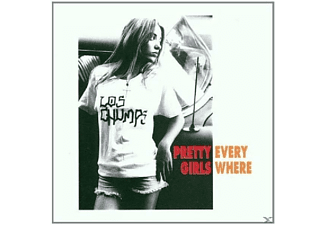Los Chumps - Pretty Girls Everywhere - (CD)