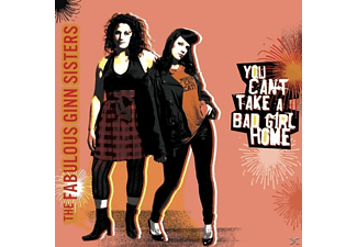 The Fabulous Ginn Sisters - You Can't Take A Bad Girl Home - (CD)
