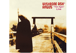 Wishbone Ash - Argus-Then Again-Live - (CD)