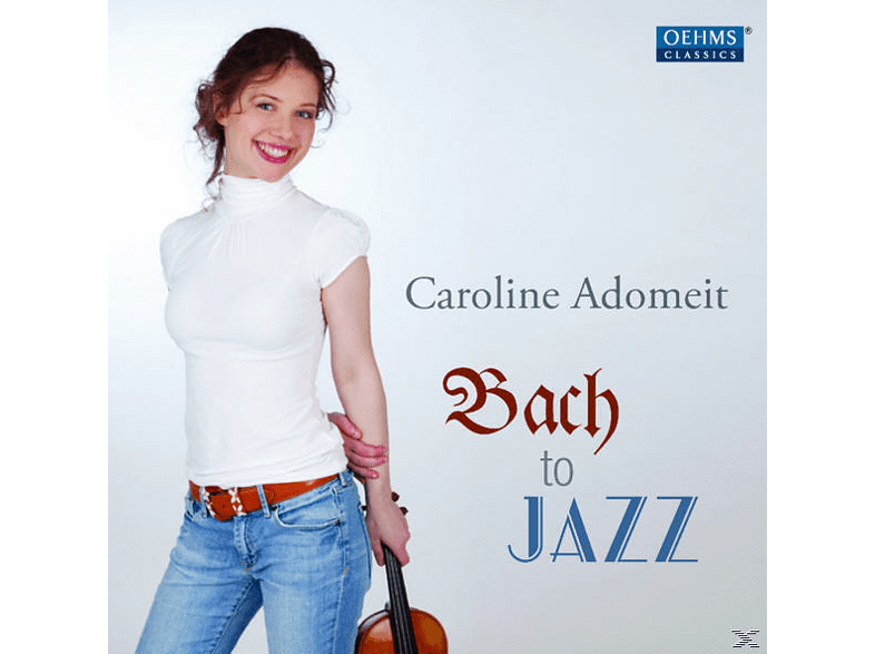 Adomeit Caroline - Bach to Jazz [CD]