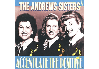The Andrews Sisters - Accentuate The Positive - (CD)