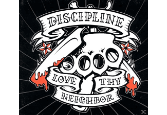 Discipline - Love Thy Neighbour - (CD)