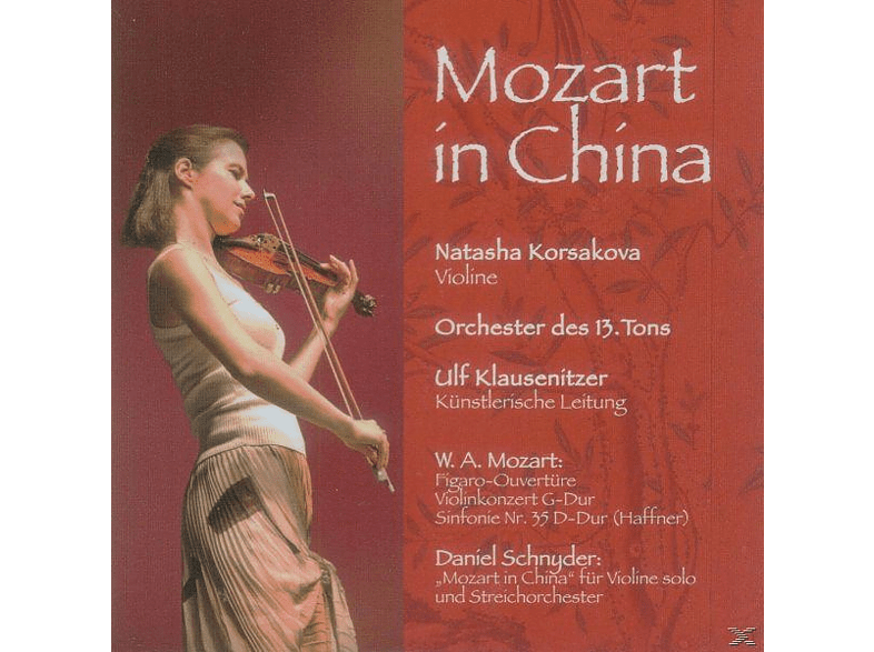 Natasha & Orchester Des 13.Tons Korsakova - Mozart In China [CD]
