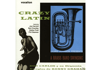 Carlos,Don/Johnson,Laurie - Crazy Latin/A Brass Band Swinging - (CD)