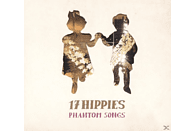 17 Hippies - Phantom Songs [CD]