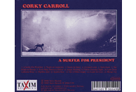 Corky Carroll - A Surfer For President [CD]