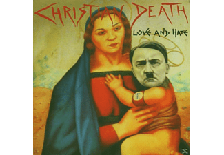 Christian Death - Love and Hate - (CD)