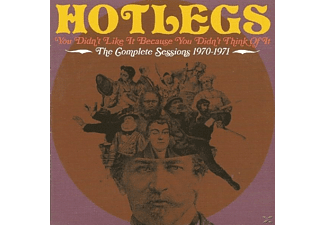Hotlegs - You Didn't Like It Because You Didn't Think Of It: The Complete Sessions 1970-1971 - (CD)