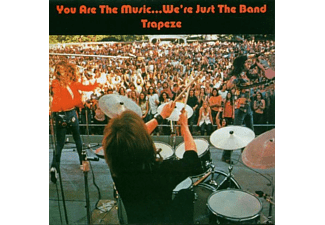 Trapeze - You Are The Music... We're Just The Band [CD]