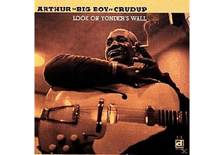 "Arthur ""big Boy"" Crudup - Look On Yonder's Wall - (CD)"