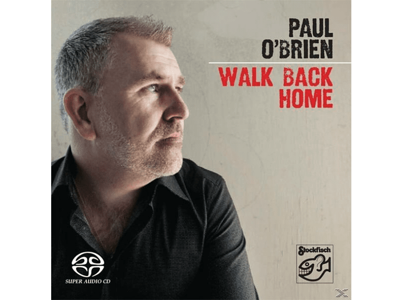 Paul O'brien - Walk Back Home [SACD Hybrid]