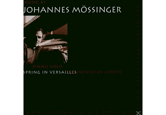 Johannes Mössinger - Spring In Versailles - (CD)