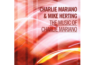 Mike Herting, Mariano, Charlie / Herting, Mike - The Music Of Charlie Mariano - (CD)
