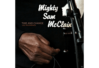 Mighty Sam McClain - Time And Change - Last Recordings - (CD)
