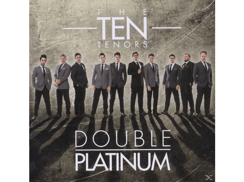 The Ten Tenors - Double Platinum [CD]