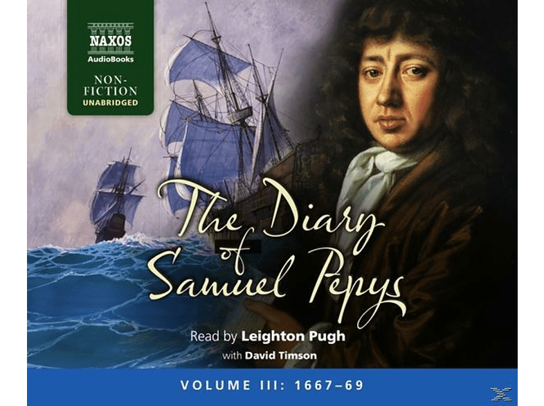 Leighton Pugh - The Diary of Samuel Pepys: Vol.3 - (CD)