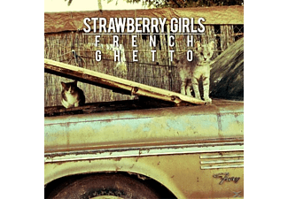 Strawberry Girls - French Ghetto - (CD)
