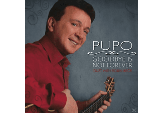 Pupo - Goodbye Is Not Forever - (CD)