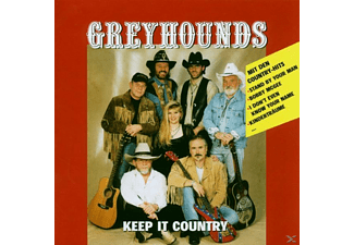 Greyhounds - Keep It Country - (CD)