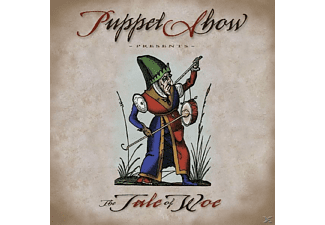 Puppet Show - The Tale Of Woe - (CD)