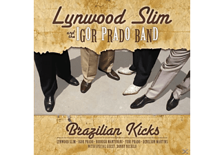 Lynwood Slim And The Igor Prado Band - Brazilian Kicks - (CD)